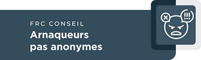FRC Conseil - Arnaqueurs pas anonymes